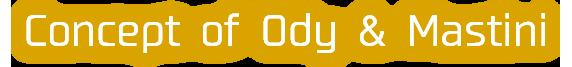 Ody&Masutiniのコンセプト